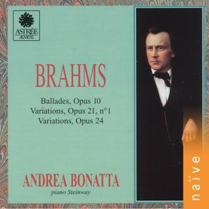 Brahms: Klavierwerke, Op. 10, 21 & 24