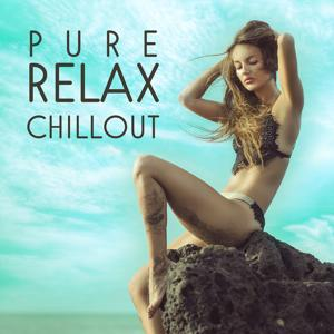 Pure Relax Chillout – Chillout Zone, The Best Chillout, Ambient Chillout Hits