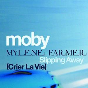 Slipping Away (Crier la Vie) [feat. Mylène Farmer]