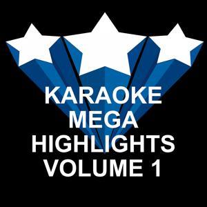 Karaoke Mega Highlights, Vol. 1