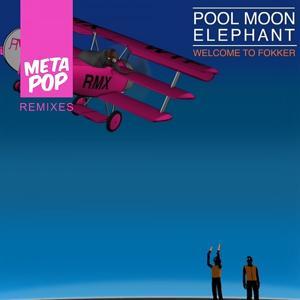 Welcome To Fokker: MetaPop Remixes