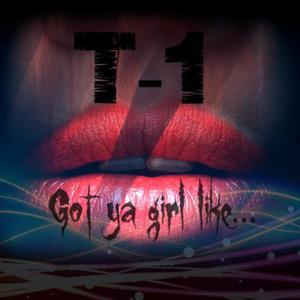 Got Ya Girl Like