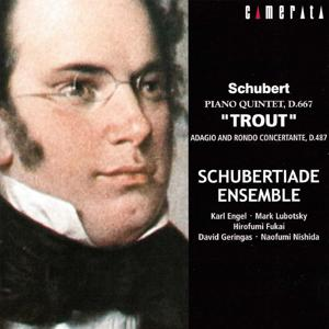 Schubert: Trout Quintet and Piano Quartet