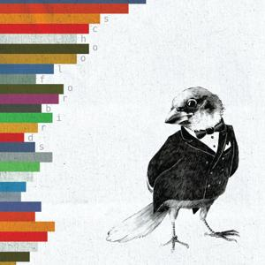 School for Birds