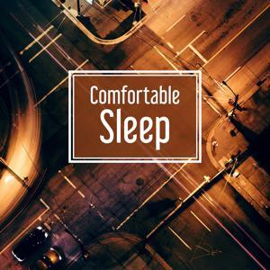 Comfortable Sleep – Calm Music for Better Sleeping, Comfort, Relaxation, Bedtime Rest, Deep Sleeping