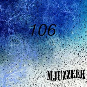 Mjuzzeek, Vol.106