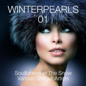 Winterpearls, Vol. 1 - Soulfulness in the Snow - Various Chillout Artists