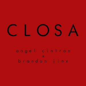 Closa (feat. Brandon Jinx)