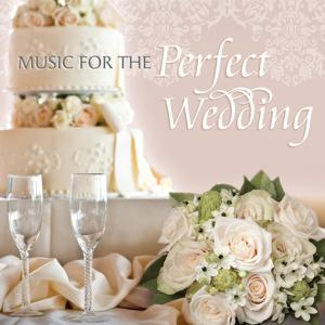 Music For The Perfect Wedding