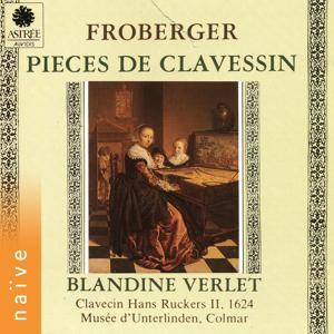 Giacomo Frobergue: Pièces de clavessin