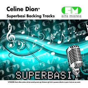 Basi Musicali: Celine Dion (Backing Tracks Altamarea)