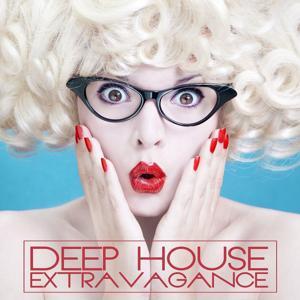 Deep House Extravagance