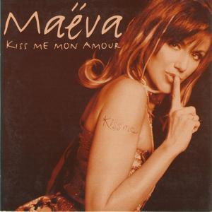 Kiss me mon amour