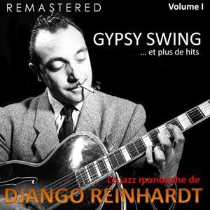Le jazz manouche de Django Reinhardt, Vol. 1 - Gypsy Swing... et plus de hits (Remastered)