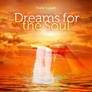 Dreams for the Soul
