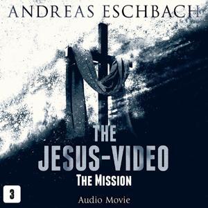 Episode 3: The Mission (Audio Movie)