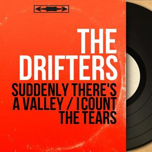 Suddenly There's a Valley / I Count the Tears