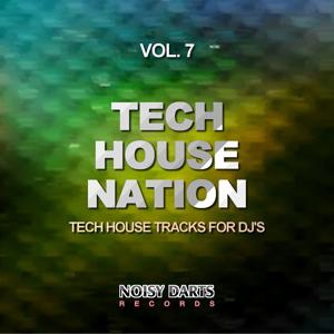 Tech House Nation, Vol. 7