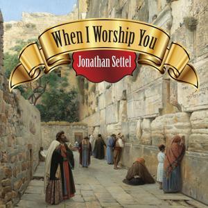 When I Worship You