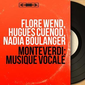 Monteverdi: Musique vocale
