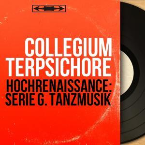 Hochrenaissance: Serie G. Tanzmusik