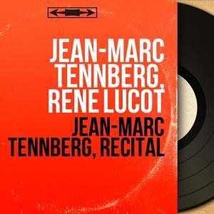Jean-Marc Tennberg, récital