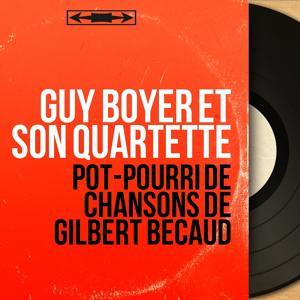 Pot-pourri de chansons de Gilbert Bécaud