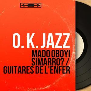 Mado Oboyi Simarro? / Guitares de l'enfer