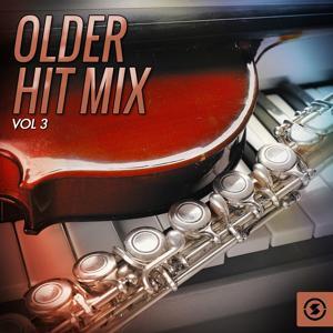 Older Hit Mix, Vol. 3