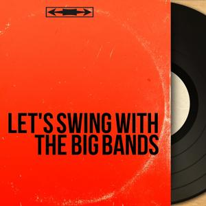 Let's Swing with the Big Bands