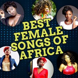 Best Female Songs of Africa