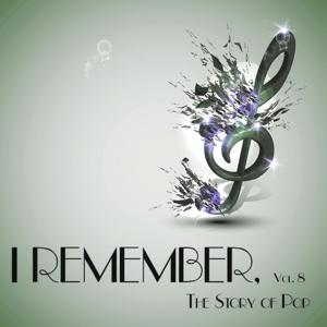 I Remember, Vol. 8 - The Story of Pop