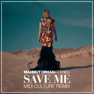 Save Me (Midi Culture Remix)