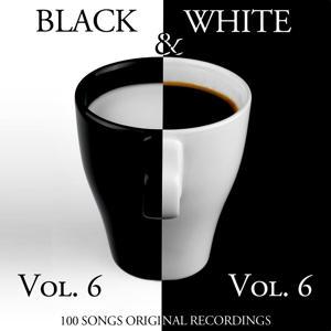 Black & White, Vol. 6 (100 Songs - Original Recordings)