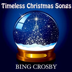 Timeless Christmas Songs (Original Classic Christmas Favourites)