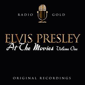 Radio Gold - Elvis Presley At The Movies Vol 1