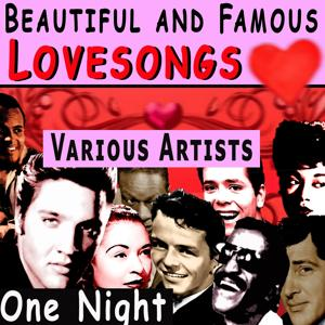 Beautiful and Famous Lovesongs