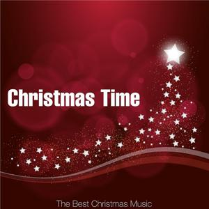Christmas Time (The Best Christmas Music)