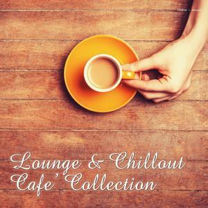 Lounge & Chillout - Café Collection