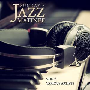 Sunday's Jazz Matinee, Vol. 2