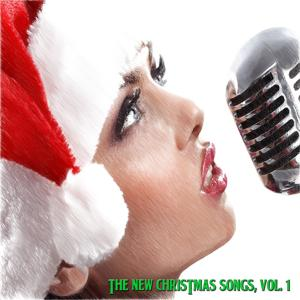 The New Christmas Songs, Vol. 1 (12 Original Christmas Songs Revisited)