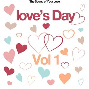 Love's Day, Vol. 1 (The Sound of Your Love)