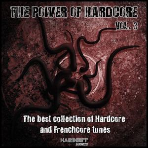 The Power of Hardcore, Vol. 3