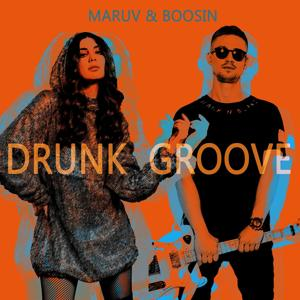 Drunk Groove
