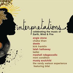 Interpretations: Celebrating The Music Of Earth, Wind & Fire