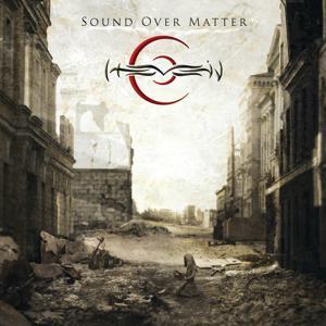 Sound Over Matter