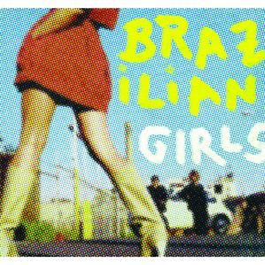 Brazilian Girls Last Call (Remix) EP