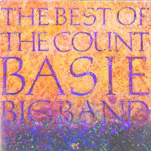 The Best Of The Count Basie Big Band