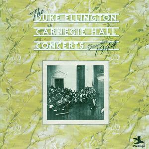 The Duke Ellington Carnegie Hall Concerts, December 1944