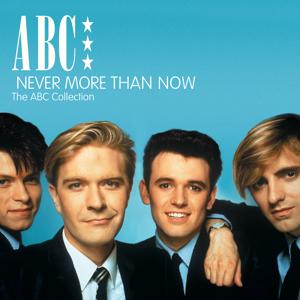 Never More Than Now - The ABC Collection